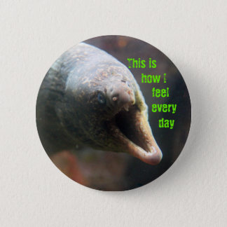 This is how I feel 6 Cm Round Badge