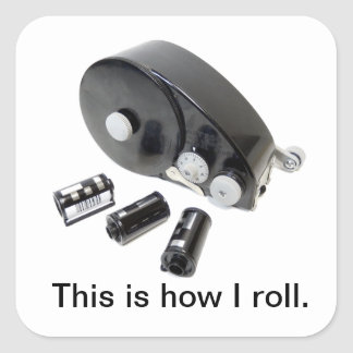 """""""This is how I roll."""" 35mm Film Loader Stickers"""