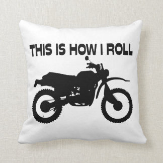This Is How I Roll Dirt Bike Cushion
