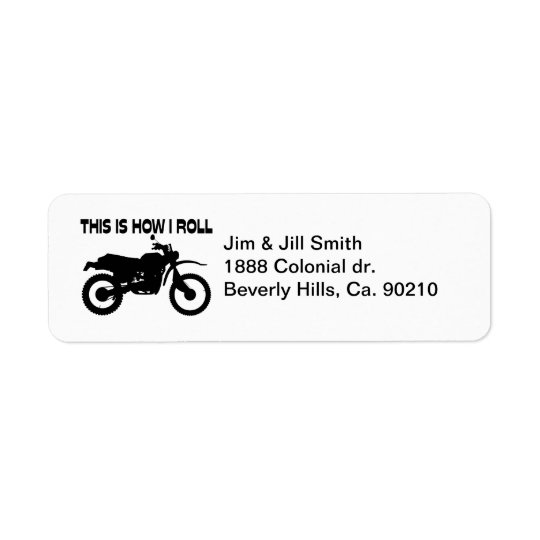 This Is How I Roll Dirt Bike Return Address Label