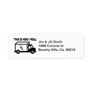 This Is How I Roll Ice Cream Truck Return Address Label