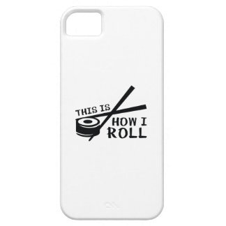 This Is How I Roll iPhone 5 Cover