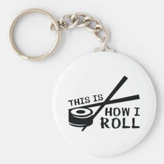 This Is How I Roll Key Ring