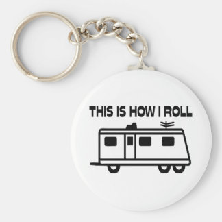 This Is How I Roll Motorhome Key Ring