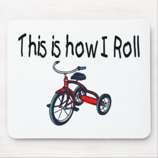 This Is How I Roll (Red Tricycle) Mouse Pad