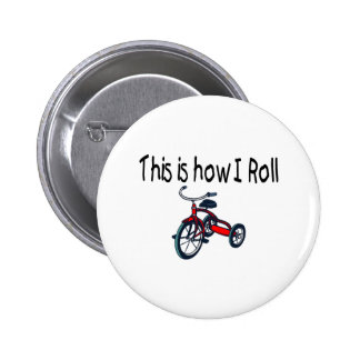 This Is How I Roll Red Tricycle Pins