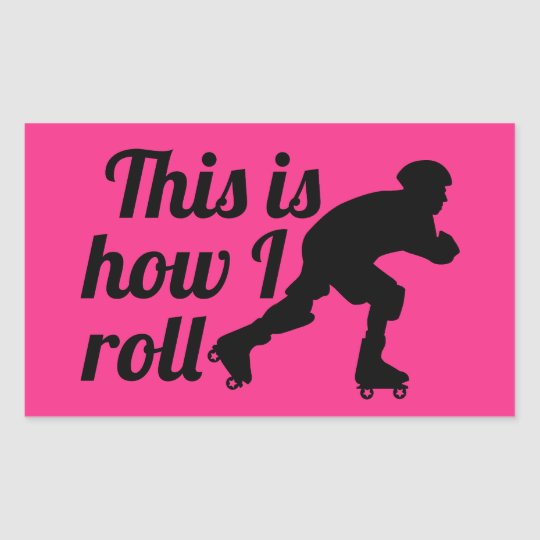 This is how I roll, Roller Derby skater Rectangular Sticker