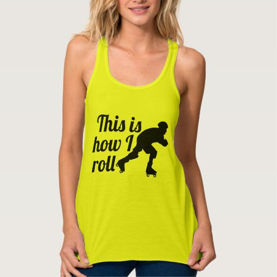 This is how I roll, Roller Derby skater Singlet