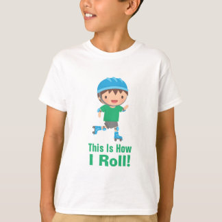This is how I roll roller skating boy T-Shirt