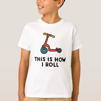 This is how I roll Scooter tshirt funny