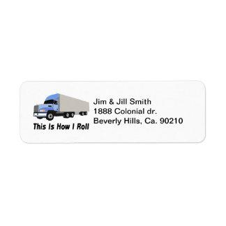 This Is How I Roll Semi Truck Return Address Label