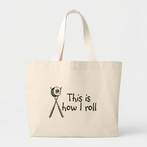 This Is How I Roll Sushi Canvas Bag