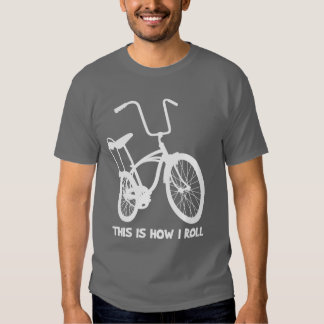 This Is How I Roll T-shirts