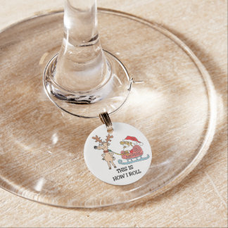 This Is How I Roll Wine Charms