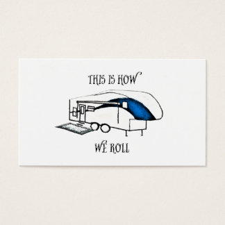 This is How We Roll (RV Humor) Card