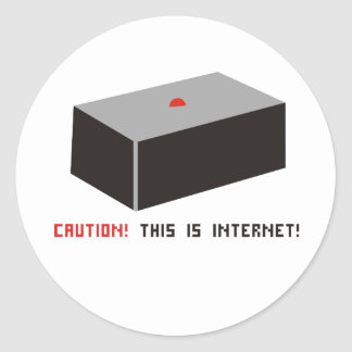 This is Internet! Classic Round Sticker