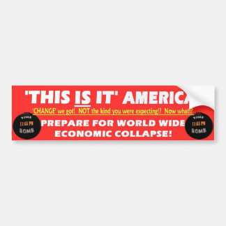 'This Is It' AMERICA! Bumper Sticker