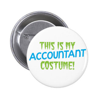 This is my Accountant costume! Halloween design 6 Cm Round Badge