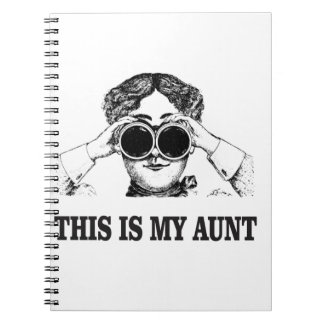 this is my aunt yeah spiral notebook