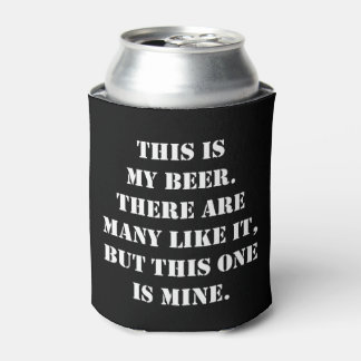 This Is My Beer Slogan Can Cooler