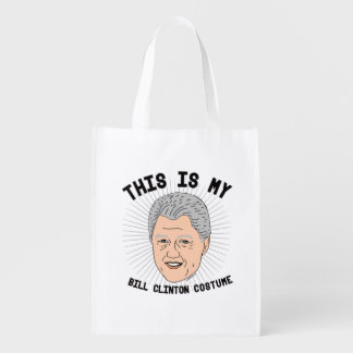 This is my Bill Clinton Costume -- Election 2016 - Reusable Grocery Bag