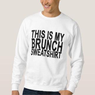 THIS IS MY BRUNCH SWEATSHIRT ..png