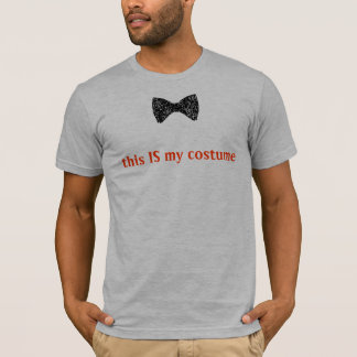 this IS my costume (bowties are cool) T-Shirt