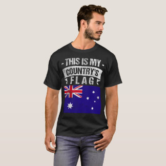 This is My Country's Flag Australian Flag tshirt