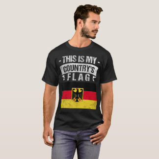 This is My Country's Flag German Flag Day T-Shirt
