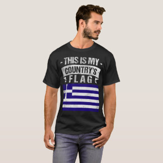 This is My Country's Flag Greek Flag Day T-Shirt