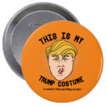 This is my Donald Trump Costume - I couldn't find 10 Cm Round Badge