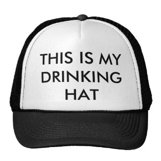 This Is My Drinking Hat...Hat Cap