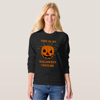 This IS My Halloween Costume Jack-O-Lantern Sweatshirt