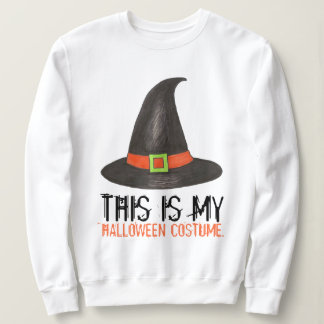 This Is My Halloween Costume Spooky Witch Hat Sweatshirt
