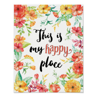This Is My Happy Place Poster
