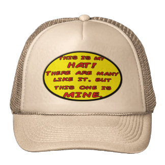 This IS MY HAT