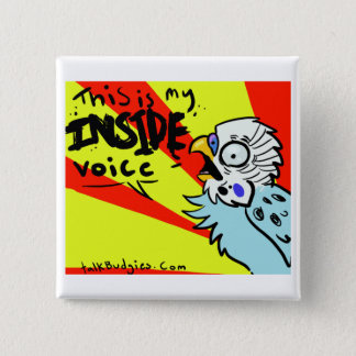 This Is My Inside Voice 15 Cm Square Badge