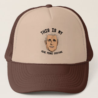 This is my Mike Pence Costume -- Election 2016 -.p Trucker Hat