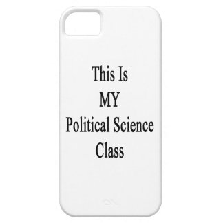 This Is MY Political Science Class iPhone 5 Covers