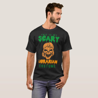 This Is My Scary Librarian Costume T-Shirt