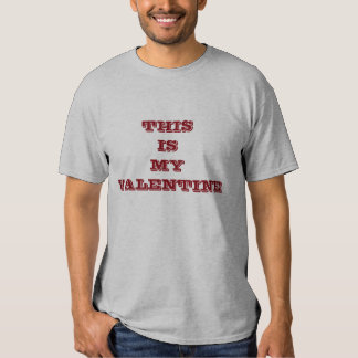 This Is My Valentine Day Tshirt