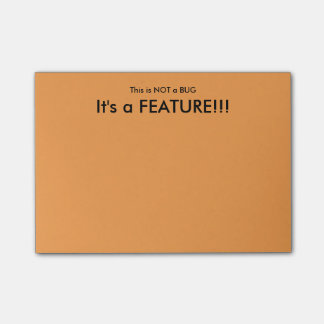 """""""This is NOT a Bug"""" Sticky notes"""