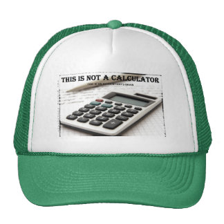 """This Is Not a Calculator"" Cap"