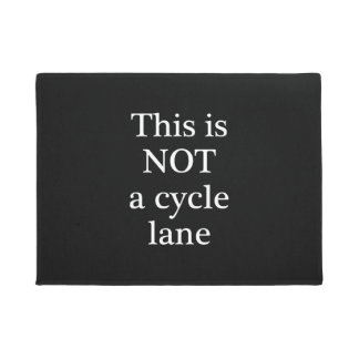 This is Not a Cycle Lane Door Mat