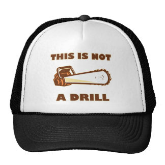 This is Not a Drill Chainsaw Cap