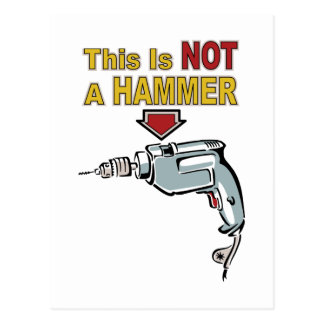This is NOT a Hammer - Funny Word Play Saying Postcard