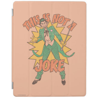 This Is Not A Joke iPad Cover