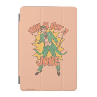 This Is Not A Joke iPad Mini Cover