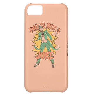This Is Not A Joke iPhone 5C Case