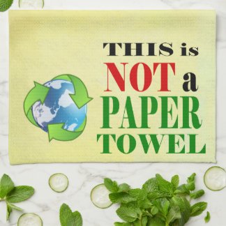 This is NOT a Paper Towel Recycle Reuse Reduce Hand Towel
